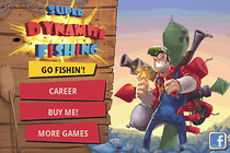 Super Dynamite Fishing - Guaranteed to Blow You Away!