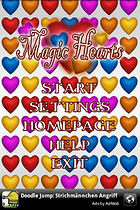 Magic Hearts -- Break a few hearts why dontcha?
