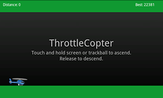 ThrottleCopter -- Already an Android Classic