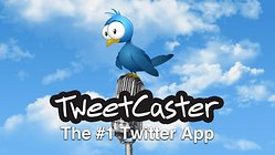 TweetCaster Pro for Twitter - Quel beau chemin parcouru !