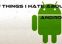 5 Things I Really Hate About Android