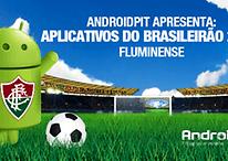 Android Apps: Aplicativos do Brasileirão 2012 # 10 Fluminense