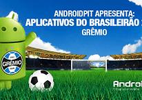 Android Apps: Aplicativos do Brasileirão 2012 # 11 Grêmio