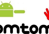 TomTom in arrivo su Android. Troppo tardi?