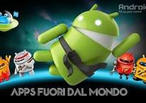 Apps Fuori da Mondo: app strane, app bizzarre, app pazzesche!