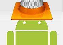 Erste Beta des VLC-Player für Android in 1-2 Monaten