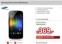 [Deal] Samsung Galaxy Nexus für 369 €