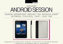 """""""Motorola Xoom zum Anfassen, Freigetränke, Snacks & mehr"""" auf der ersten Kölner Android-Session am 27. April - UPDATE: Bilder und Video vom Event"""