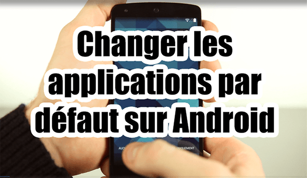 defaut applications android video