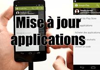 Tutoriel : Mise à jour Applications et Google Play Store