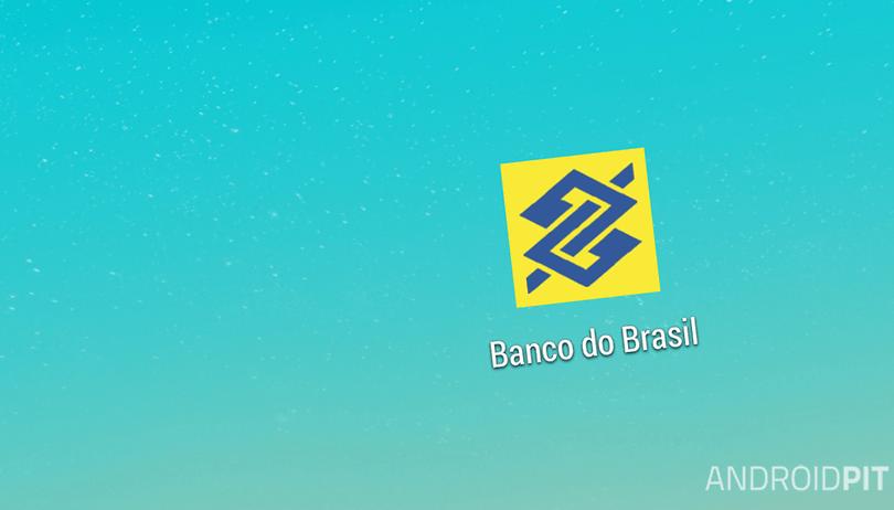 Banco do Brasil reformula aplicativo para Android e integra serviço de mensagens