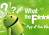 "AndroidPIT's ""WTF?!"" Android App of the Week"