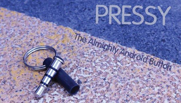 Pressy: Der frei konfigurierbare extra-Button fürs Smartphone
