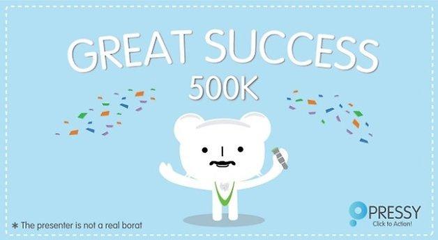 pressy greaty success