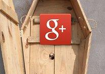 Google+ fermera plus tôt que prévu et voici pourquoi
