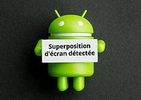"""""""Superposition d'écran détectée"""" : comment règler ce problème sur Android"""