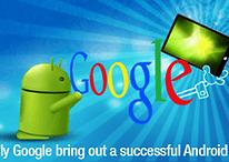 Warum derzeit nur Google ein erfolgreiches Android-Tablet bringen kann