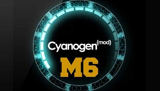CyanogenMod libera CM11 M6 y otras novedades de personalización