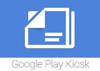 Google Play Kiosk ausprobiert: Das kann die neue Google-App