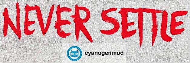oneplus one cyanogenmod never settle
