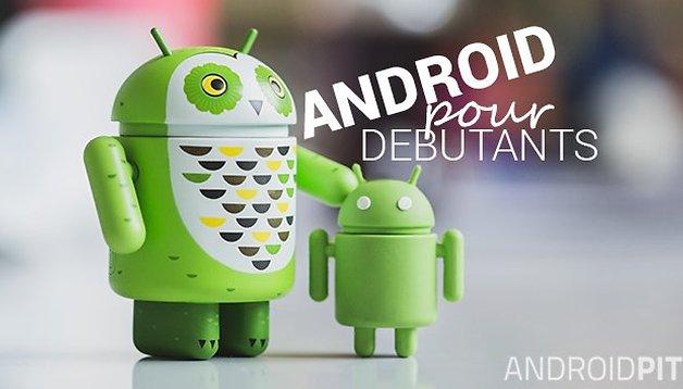 Débutants : Comment savoir si je suis rooté sur Android ?