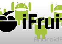 iFruit sur Android : on a besoin de vous!