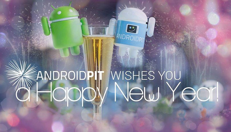 Felice Anno Nuovo da AndroidPIT: ecco cosa ci aspetta nel 2016!