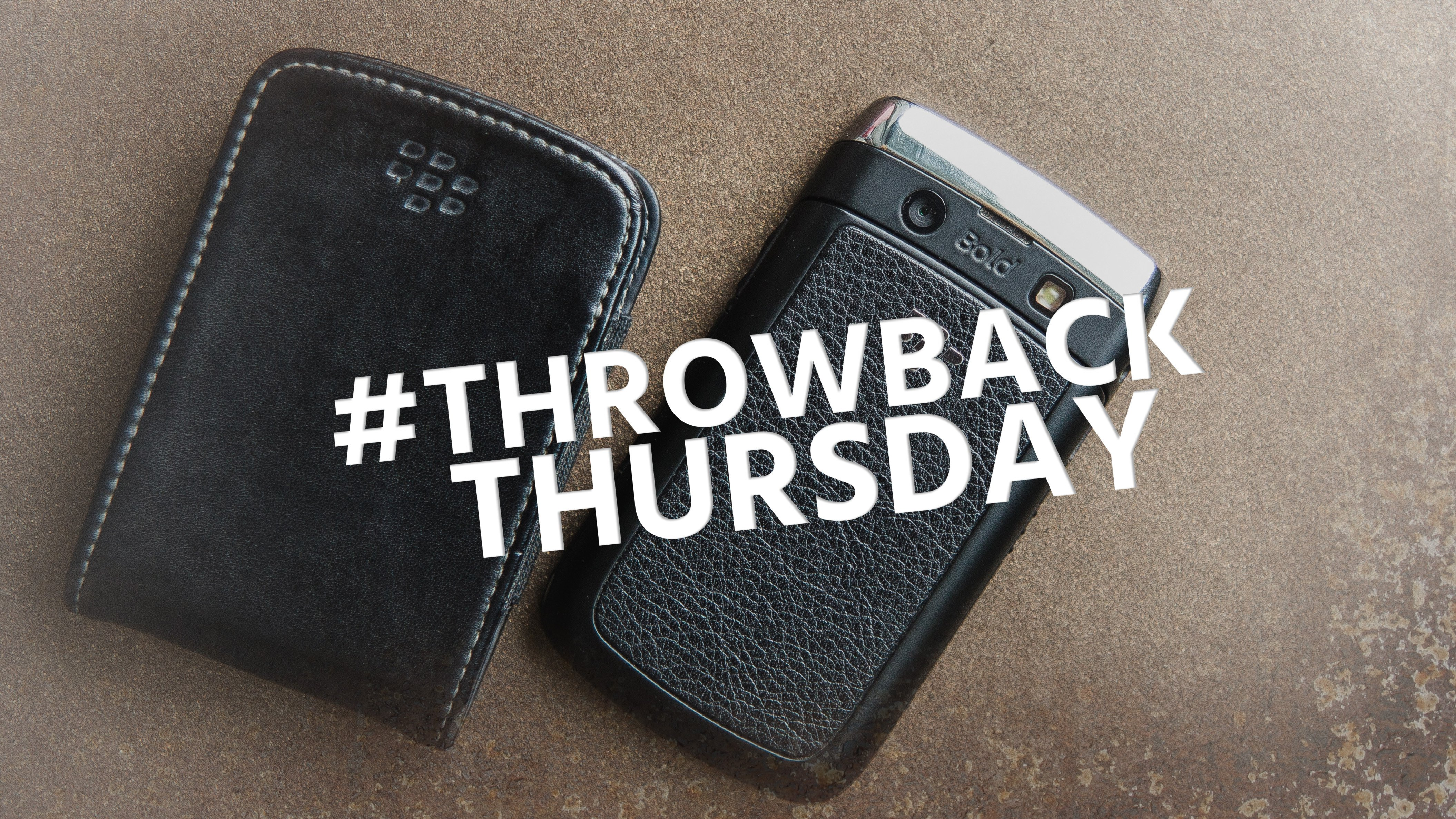 #Throwback Thursday: the BlackBerry Bold 9700 was a smart phone | AndroidPIT