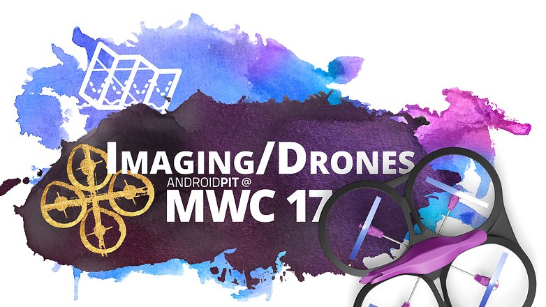 AndroidPIT at MWC 17 Imaging Drones