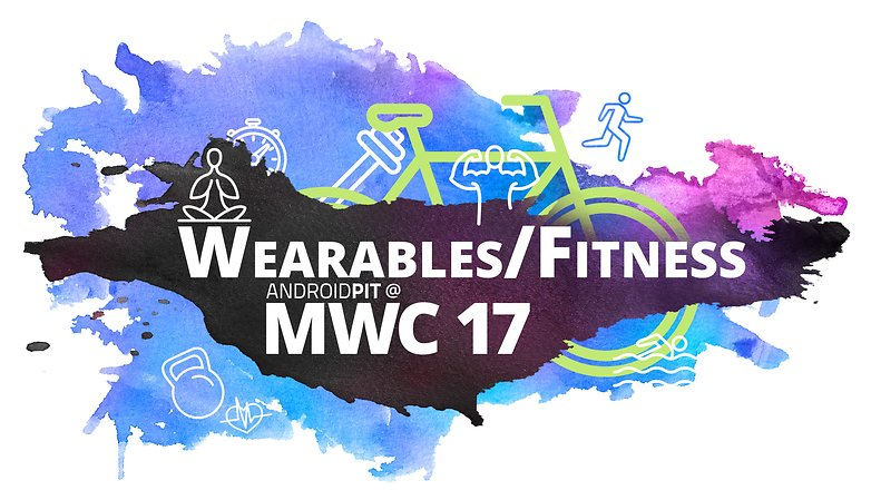 AndroidPIT at MWC 17 WEARABLES