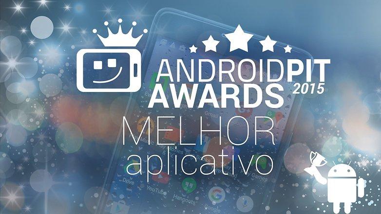 AndroidpPIT AWARDS Melhor aplicativo