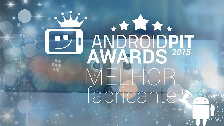 AndroidpPIT AWARDS Melhor fabricante