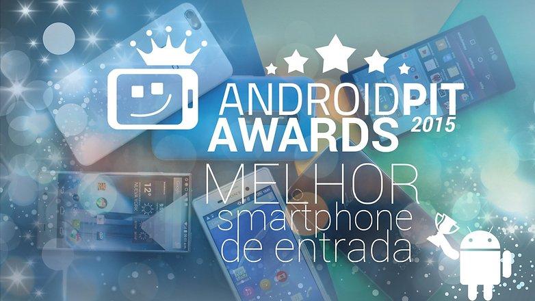 AndroidpPIT AWARDS Melhor smartphone de entrada