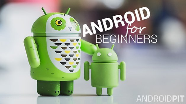 ANDROID for beginners ANDROIDPIT