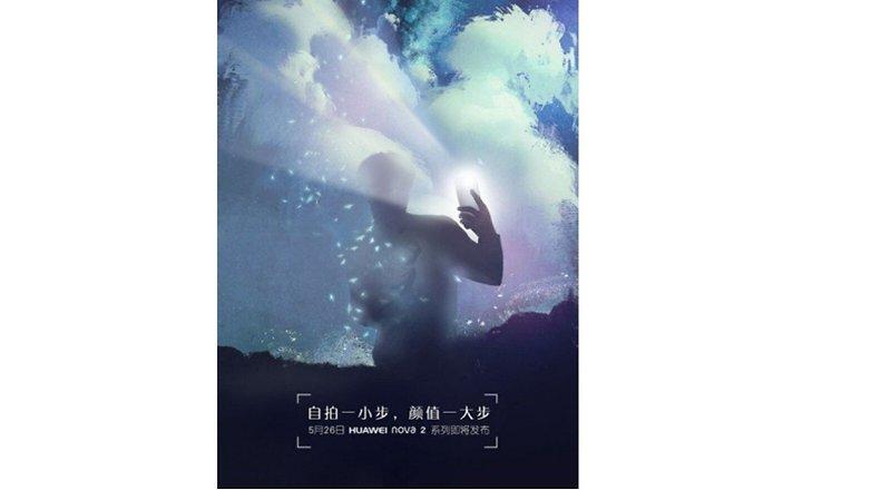 Huawei Nova 2: una immagine conferma la presentazione il 26 maggio