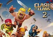 So lange müssen wir noch auf Clash of Clans 2 warten