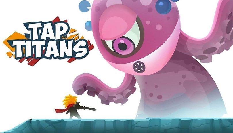 Tap Titans: Tipps, Tricks, Cheats und Taktiken