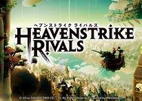 Selbst wer Mangas hasst, wird Heavenstrike Rivals mögen!