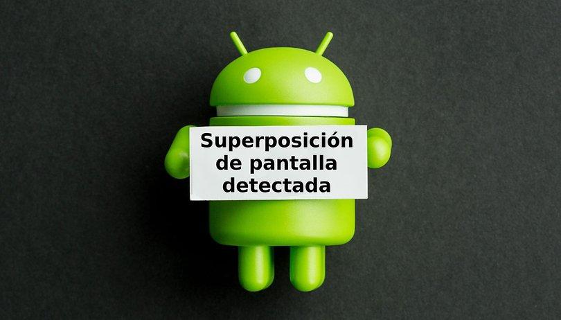 """Solución al error """"Superposición de pantalla detectada"""""""