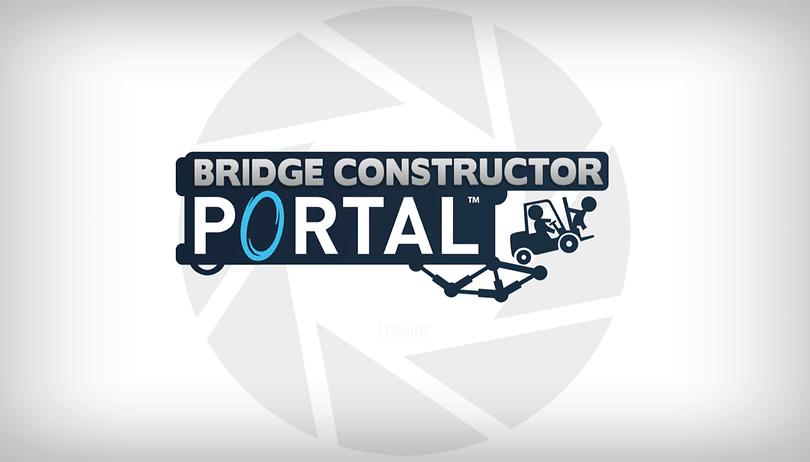 Bridge Constructor Portal erschienen und ausprobiert: GlaDOS knechtet wieder