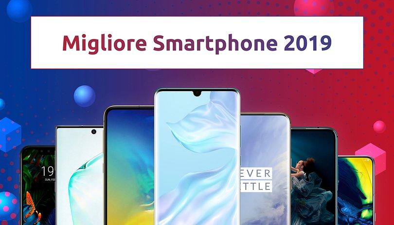 Il migliore smartphone del 2019 è...