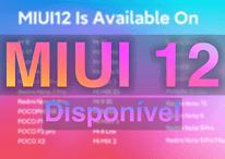 MIUI 12 Global: 31 celulares Xiaomi estão recebendo a nova interface
