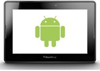 Tendremos que esperar un poco más para ver las aplicaciones de Android en el Blackberry PlayBook