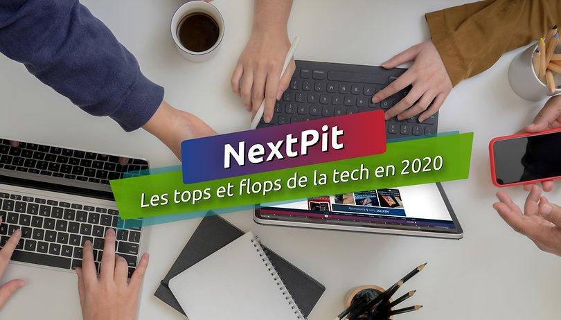 Nouvel An: Les tops et flops tech en 2020 de la rédaction de NextPit