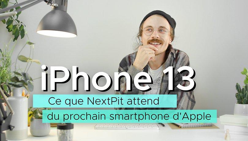 iPhone 13: Ce que NextPit attend du nouveau smartphone d'Apple