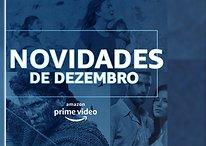 Amazon Prime Video tem novidades para dezembro de 2020 - Confira