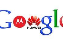 Google vendra t-il le département hardware de Motorola à Huawei?