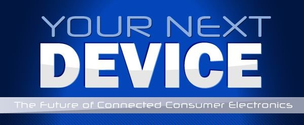 your-next-device-the-future-of-connected-consumer-electronic